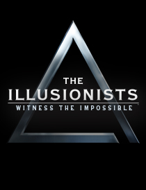 The Illusionists - Witness the Impossible - The Illusionists - Witness the Impossible 2014