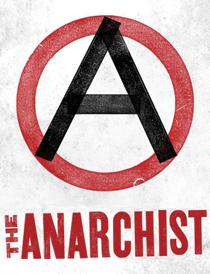 The Anarchist  - The Anarchist  2012