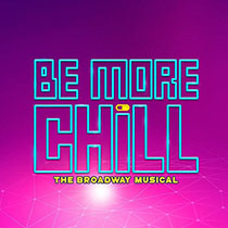 Be More Chill - Be More Chill 2019