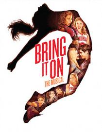 Bring It On The Musical - Bring It On The Musical 2012