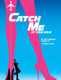 Catch Me If You Can - Catch Me If You Can 2011