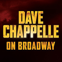 Dave Chappelle on Broadway - Dave Chappelle on Broadway