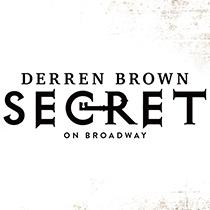 Derren Brown: Secret - Derren Brown: Secret 2019