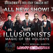 The Illusionists - Magic of the Holidays - The Illusionists - Magic of the Holidays