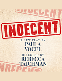 Indecent - Indecent 2017