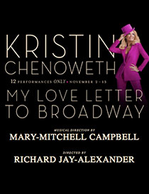 My Love Letter to Broadway - My Love Letter to Broadway