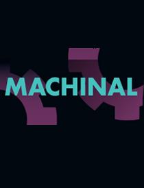 Machinal - Machinal 2013