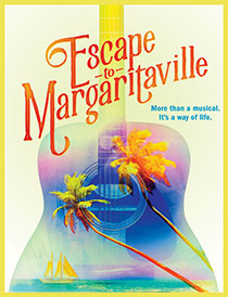 Escape to Margaritaville - Escape to Margaritaville 2018