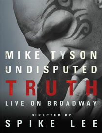Mike Tyson: Undisputed Truth - Mike Tyson: Undisputed Truth 2012