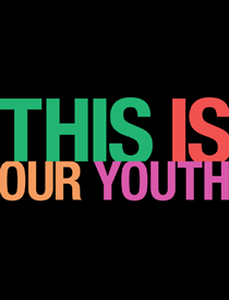 This Is Our Youth - This Is Our Youth 2014