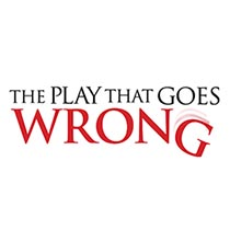 The Play That Goes Wrong - The Play That Goes Wrong 2017