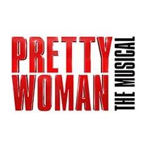 Pretty Woman: The Musical - Pretty Woman: The Musical 2018