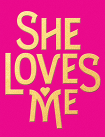 She Loves Me - She Loves Me 2016