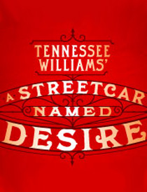 A Streetcar Named Desire - A Streetcar Named Desire 2012
