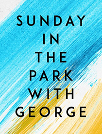 Sunday in the Park with George - Sunday in the Park with George 2017