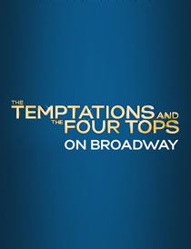 The Temptations and The Four Tops On Broadway - The Temptations and The Four Tops On Broadway