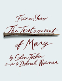The Testament of Mary - The Testament of Mary 2013