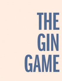 The Gin Game - The Gin Game 2015