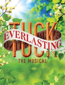 Tuck Everlasting - Tuck Everlasting 2016