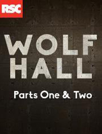 Wolf Hall Parts One & Two - Wolf Hall Parts One & Two 2015